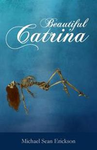 Beautiful Catrina
