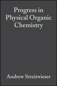 Progress in Physical Organic Chemistry,
