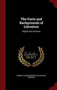 The Facts and Backgrounds of Literature
