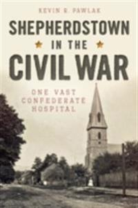 Shepherdstown in the Civil War