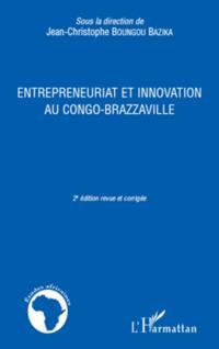 Entrepreneuriat et innovation au congo brazzaville - (2e edi