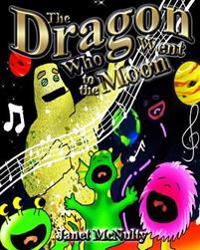 The Dragon Who Went to the Moon