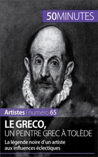 Le Greco, un peintre grec a Tolede