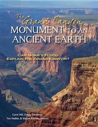 The Grand Canyon, Monument to an Ancient Earth