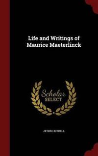 Life and Writings of Maurice Maeterlinck