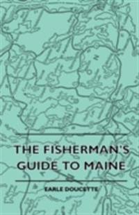 Fisherman's Guide To Maine