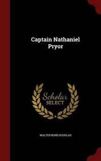 Captain Nathaniel Pryor