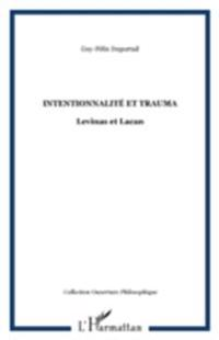 Intentionnalite et trauma