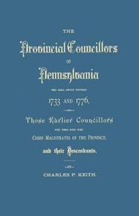 The Provincial Councilors of Pennsylvania
