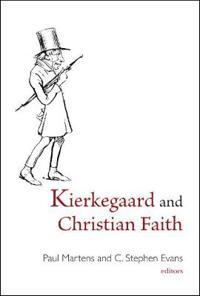 Kierkegaard and Christian Faith