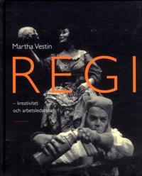 Regi : kreativitet och arbetsledarskap