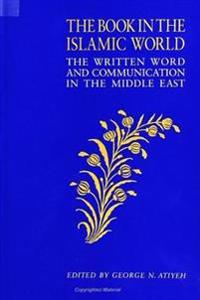 The Book in the Islamic World
