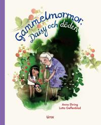Gammelmormor, Daisy och döden