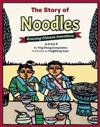The Story of Noodles: Amazing Chinese Inventions