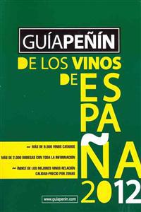 Guia Penin de los vinos Espana 2012 + Manual del buen catador / Penin Wine Guide of Spain 2012 + Manual of good taster