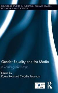Gender Equality and the Media: A Challenge for Europe