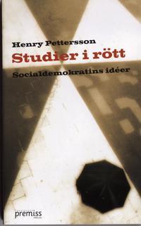 Studier i rött : socialdemokratins idéer