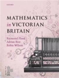 Mathematics in Victorian Britain