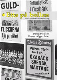 Etta på bollen : historien om Öxabäcks damlag