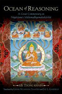 Ocean of Reasoning: A Great Commentary on Nagarjunas Mulamadhyamakakarika