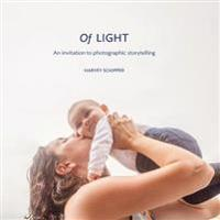 Of Light: An Invitation to Photographic Storytelling