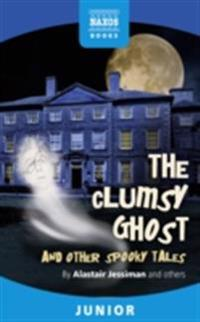 Clumsy Ghost and Other Stories