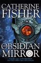 Shakespeare quartet: the obsidian mirror - book 1