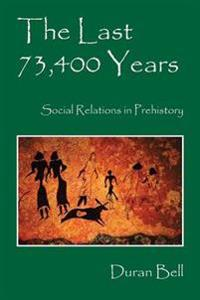 The Last 73,400 Years