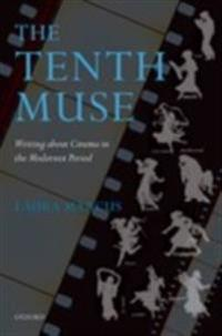 Tenth Muse: Writing about Cinema in the Modernist Period