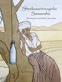 Sheekoxariirooyinkii Saxaaraha – Sheekooyin ka yimid dhulka Soomaalida