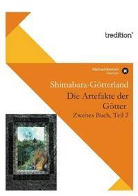 Die Artefakte Der Gotter, Zweites Buch, Teil 2