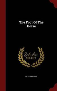 The Foot of the Horse