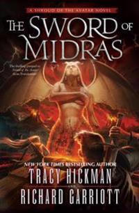 The Sword of Midras: A Shroud of the Avatar Novel