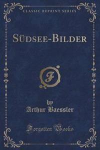 S dsee-Bilder (Classic Reprint)