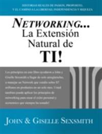 Networking... La Extension Natural de Ti!