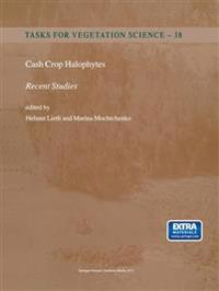Cash Crop Halophytes Recent Studies