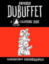 Apres Dubuffet: A Colouring Book