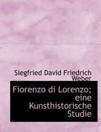 Fiorenzo Di Lorenzo; Eine Kunsthistorische Studie