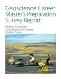 Geoscience Career Master's Preparation Survey Report