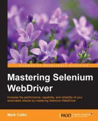 Mastering Selenium WebDriver