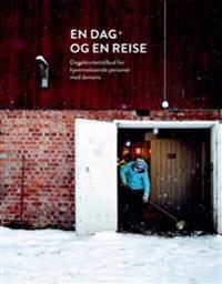 En dag og en reise - Rune Aarbø Reinaas | Inprintwriters.org
