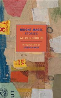 Bright Magic: Stories