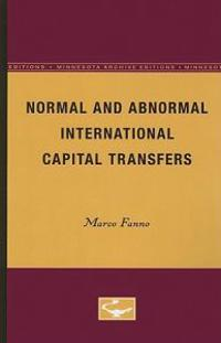 Normal and Abnormal International Capital Transfers