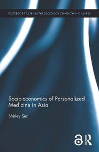 Socio-economics of Personalized Medicine in Asia