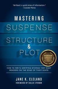 Mastering Suspense, Structure & Plot