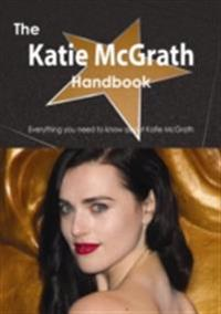 Katie McGrath Handbook - Everything you need to know about Katie McGrath