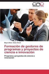 Formacion de Gestores de Programas y Proyectos de Ciencia E Innovacion