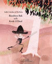 Banditen Bak och Krok O'Deal