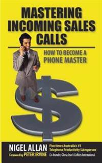 Mastering Incoming Sales Calls