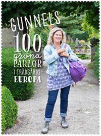 Gunnels 100 gröna pärlor i trädgårdseuropa